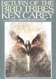 Ken Carey's Return of the Bird Tribes,  HarperCollins, see 1991